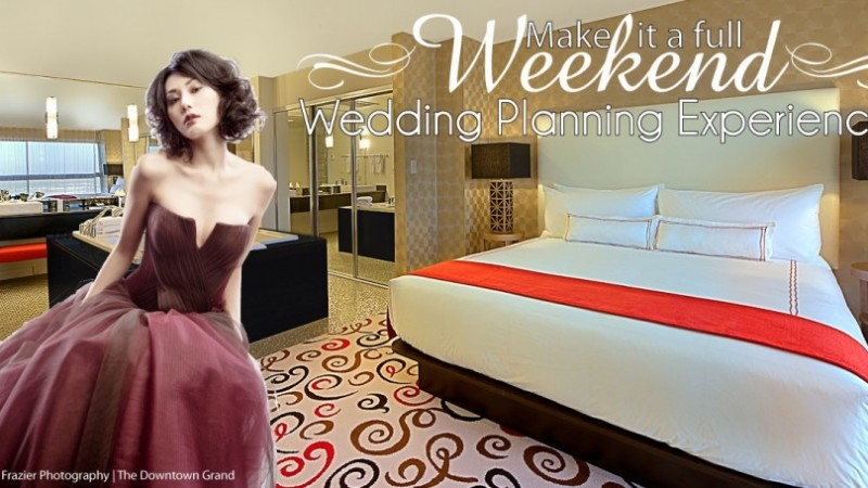 Make it a Wedding Weekend Experience Stay at Downtown Grand