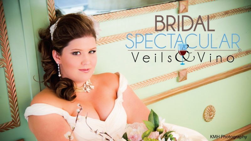 Bridal Spectacular Veils & Vino is August 19 & 20 at Cashman Center
