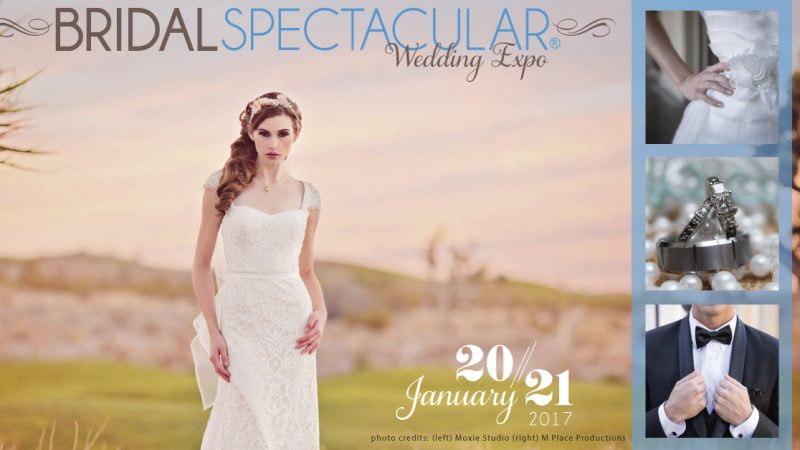The Ultimate Wedding Planning Experience Jan 20 & 21 The Bridal Spectacular | Bridal Spectacular Wedding Expo